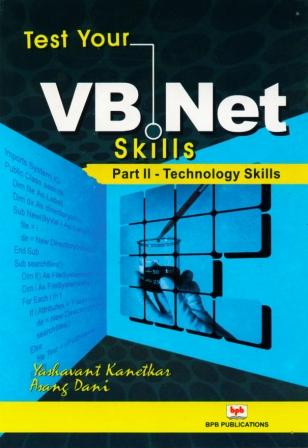 Test Your VB.NET Skills - Part II - Technology Elements (Book)