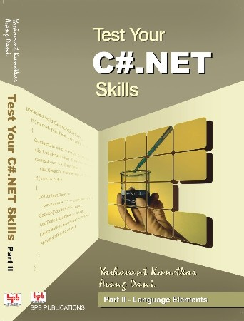 Test Your C#.NET Skills - Part II - Technology Elements (Book)