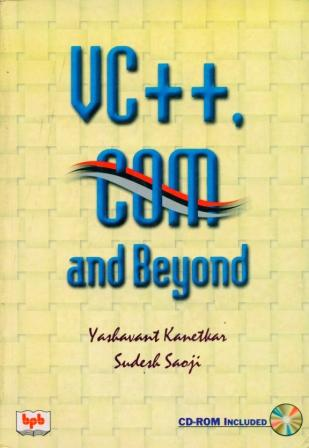VC++, COM and Beyond (Book)