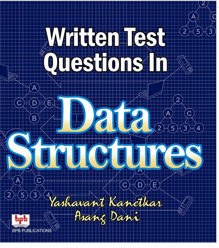 Written Test Questions in Data Structures (Book)
