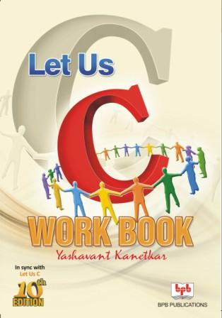 Let Us C Workbook (Book)